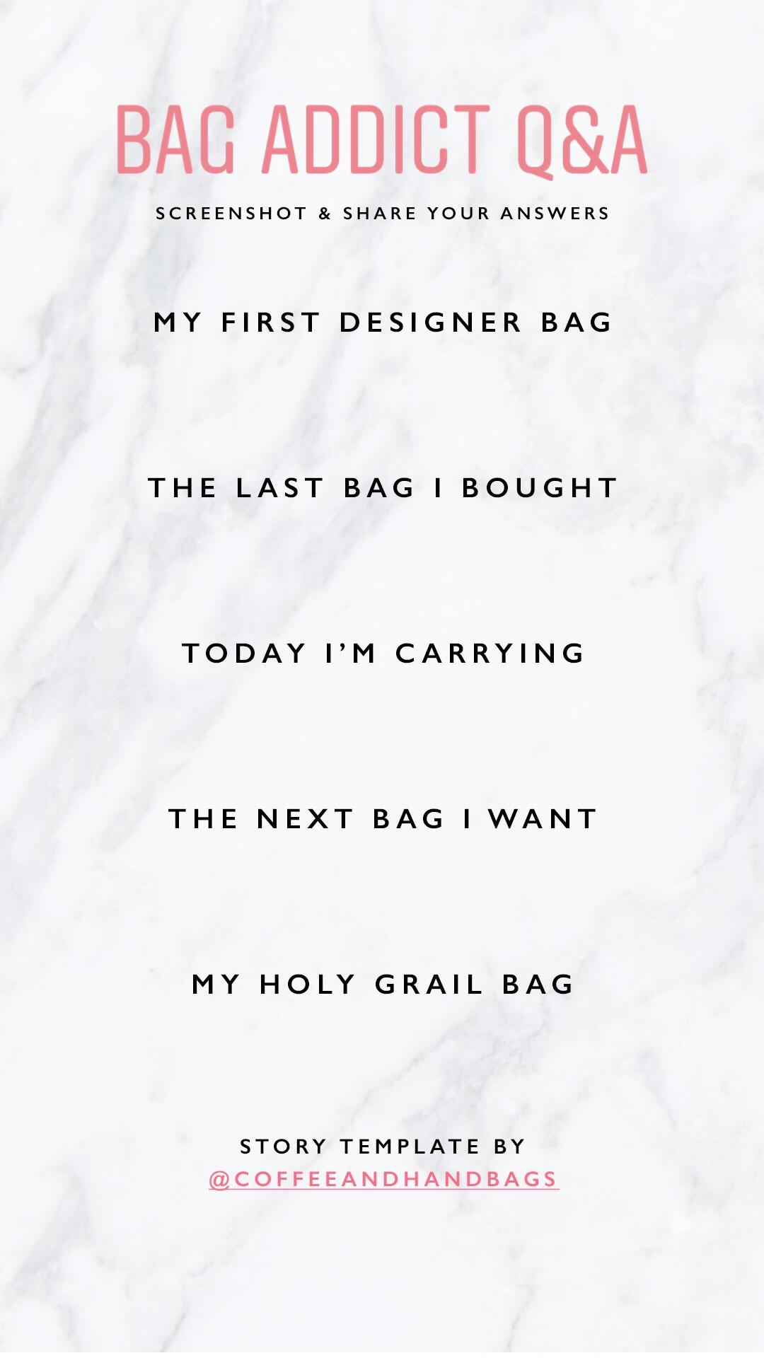 Instagram Story Template Bag Addict Q&A | CoffeeAndHandbags.com