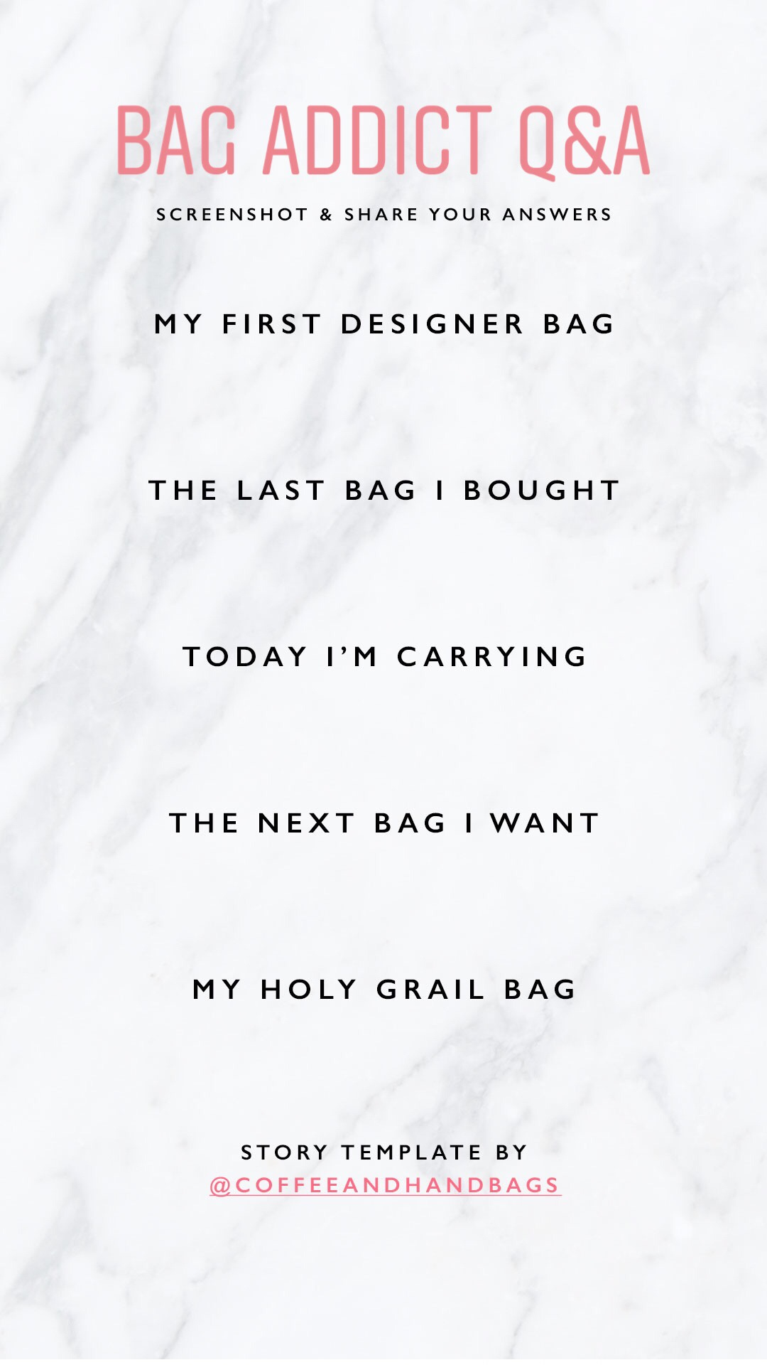 Instagram Story Template Bag Addict Q&A | CoffeeAndHandbags.com